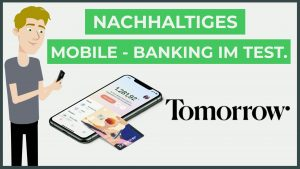Read more about the article TOMORROW BANK – NACHHALTIGES MOBILE-BANKING IM TEST.